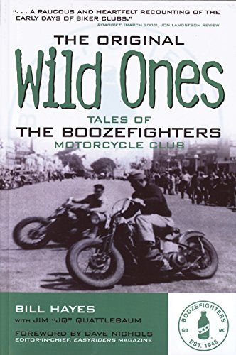 9780760335376: The Original Wild Ones: Tales of the Boozefighters Motorcycle Club