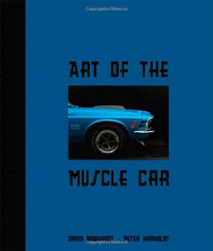 Art of the Muscle Car: Newhardt, David