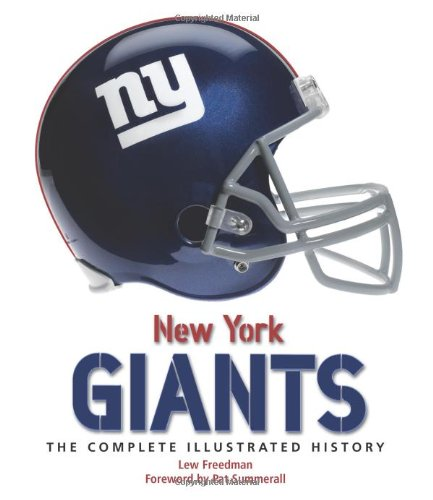 New York Giants: The Complete Illustrated History (0760335974) by Freedman, Lew