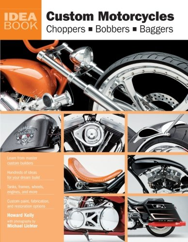 9780760336076: Custom Motorcycles: Choppers, Bobbers, Baggers (IDEAS)
