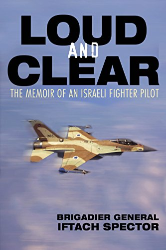 9780760336304: Loud and Clear: The Memoir of an Israeli Fighter Pilot
