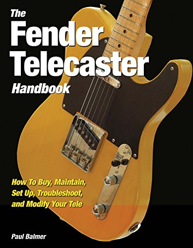 9780760336465: The Fender Telecaster Handbook: How to Buy, Maintain, Set Up, Troubleshoot, and Modify Your Tele