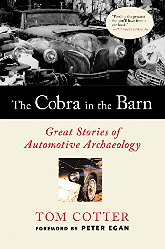 9780760336618: The Cobra in the Barn: Great Stories of Automotive Archaeology