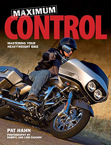 9780760336748: Maximum Control: Mastering Your Heavyweight Bike