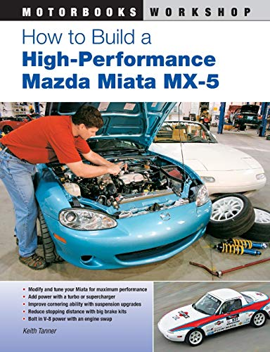 9780760337059: How to Build a High-Performance Mazda Miata MX-5