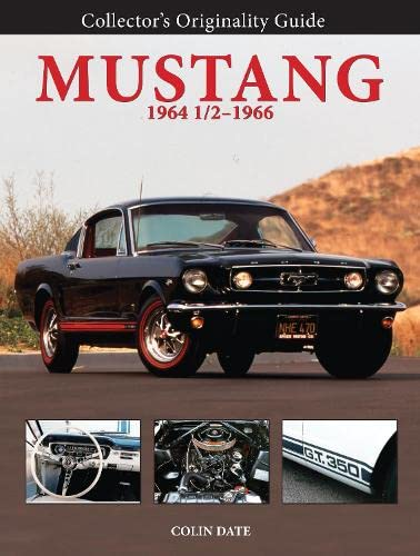9780760337455: Collector's Originality Guide Mustang 1964 1/2-1966