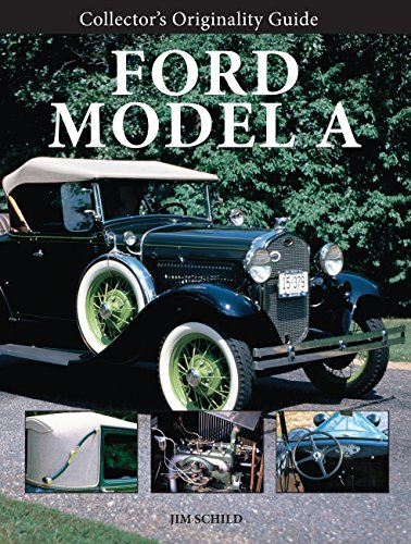 Collector's Originality Guide Ford Model A (0760337462) by Jim Schild