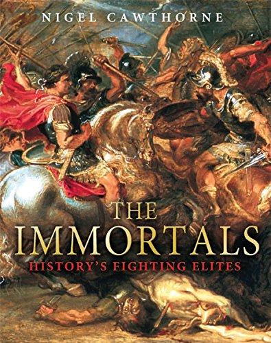 9780760337523: The Immortals: History's Fighting Elites