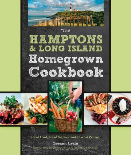9780760337578: The Hamptons and Long Island Homegrown Cookbook: Local Food, Local Restaurants, Local Recipes (Homegrown Cookbooks)