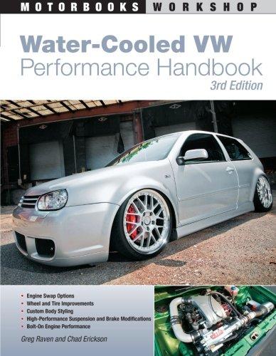 9780760337660: Water-Cooled VW Performance Handbook: 3rd edition (Motorbooks Workshop)