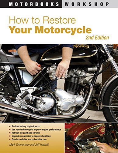 9780760337721: How to Restore Your Motorcycle (Motorbooks Workshop)