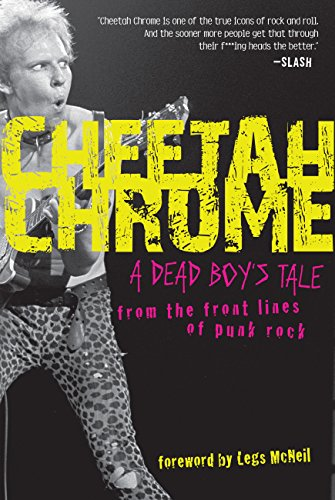9780760337738: Cheetah Chrome: A Dead Boy's Tale: From the Front Lines of Punk Rock