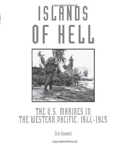 9780760337790: Islands of Hell: The U.S. Marines in the Western Pacific, 1944-1945