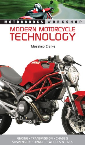 9780760338193: Modern Motorcycle Technology: How Every Part of Your Motorcycle Works (Motorbooks Workshop)