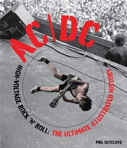 9780760338322: AC/DC: High-Voltage Rock 'n' Roll: The Ultimate Illustrated History