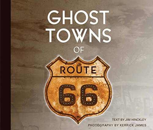 9780760338438: Ghost Towns of Route 66