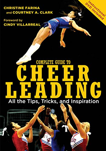9780760338490: Complete Guide to Cheerleading (Paperback + DVD): All the Tips, Tricks, and Inspiration