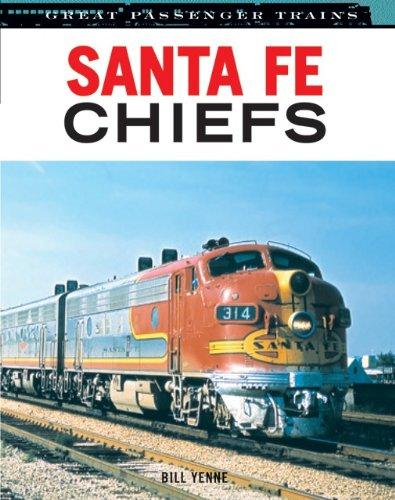 9780760338827: Santa Fe Chiefs (Great Passenger Trains)
