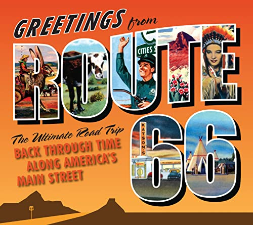 9780760338858: Greetings From Route 66: A Road Trip Back Through Time along America's Main Street