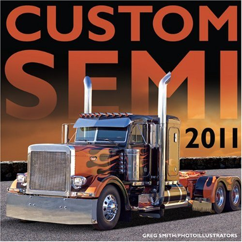 9780760338896: Custom Semi 2011 Calendar