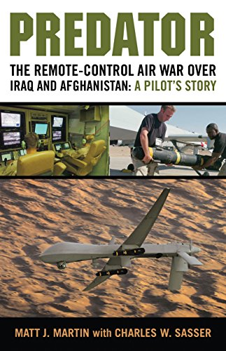 9780760338964: Predator: The Remote-Control Air War over Iraq and Afghanistan: A Pilot's Story
