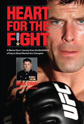 9780760338995: Heart for the Fight: A Marine Captain's Journey from Assault Platoon Leader to Mixed Martial Arts Cagefighting Champion