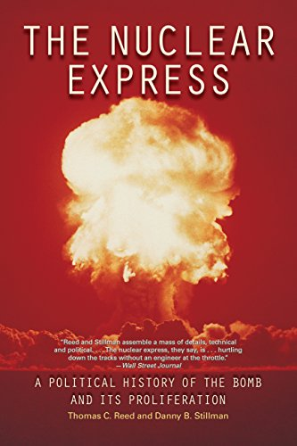 9780760339046: The Nuclear Express: A Political History of the Bomb and Its Proliferation