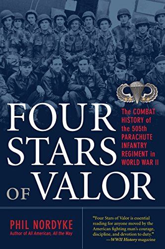 9780760339053: Four Stars of Valor: The Combat History of the 505th Parachute Infantry Regiment in World War II