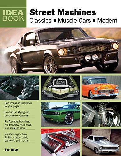 9780760339077: Street Machines: Classics, Muscle Cars, Modern (Idea Book)