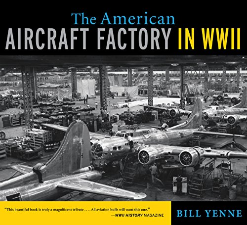 9780760339138: The American Aircraft Factory in World War II