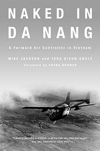 9780760339169: Naked in Da Nang: A Forward Air Controller in Vietnam