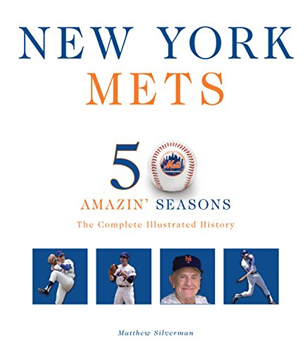 9780760339602: New York Mets: The Complete Illustrated History
