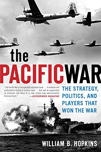 9780760339756: The Pacific War: The Strategy, Politics, and Players that Won the War