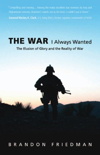 9780760339770: The War I Always Wanted: The Illusion of Glory and the Reality of War