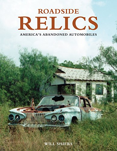 9780760339848: Roadside Relics: America's Abandoned Automobiles