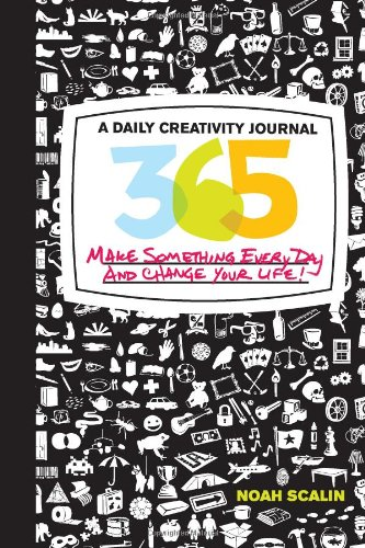 9780760339961: 365: A Daily Creativity Journal: Make Something Every Day and Change Your Life!