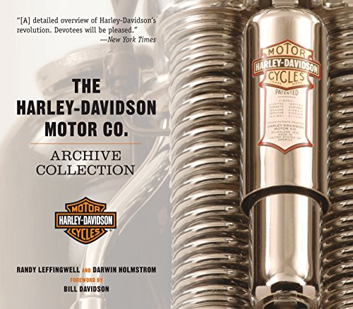 The Harley-Davidson Motor Co. Archive Collection: Randy Leffingwell, Darwin Holmstrom