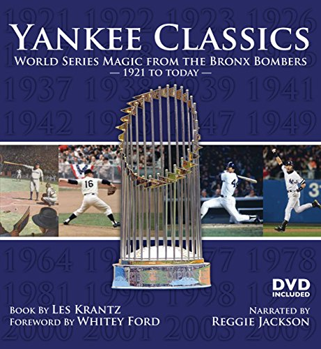 Yankee Classics: World Series Magic from the Bronx Bombers, 1921 to Today (0760340196) by Les Krantz