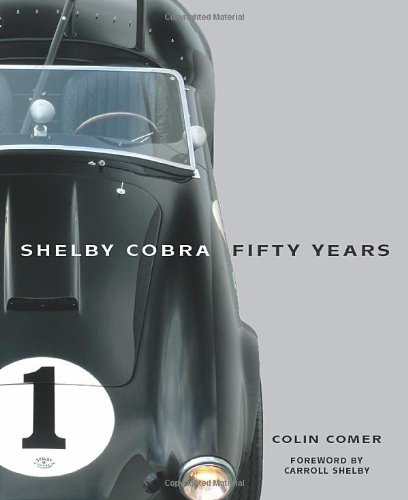 9780760340295: Shelby Cobra Fifty Years