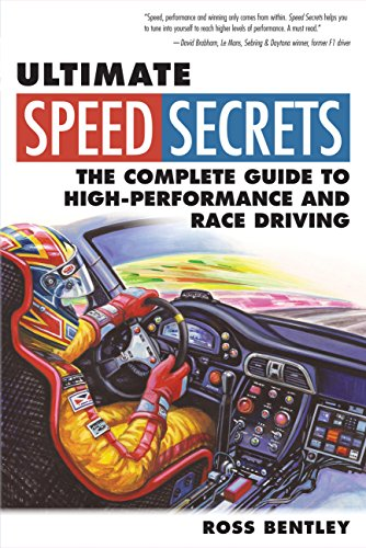 9780760340509: Ultimate Speed Secrets: The Complete Guide to High-Performance and Race Driving