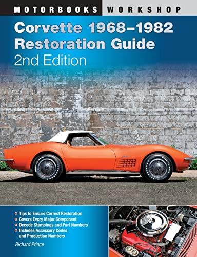 9780760340578: Corvette 1968-1982 Restoration Guide, 2nd Edition (Motorbooks Workshop)
