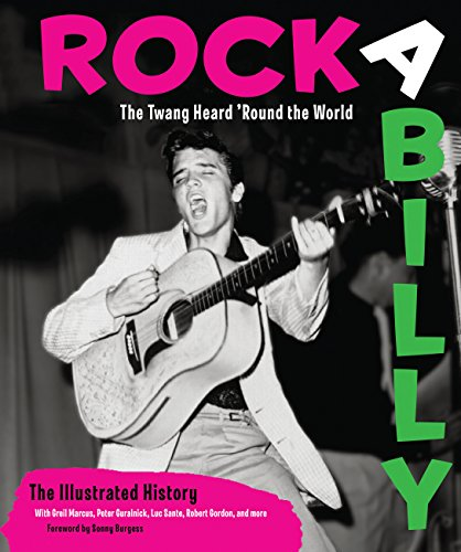 9780760340622: Rockabilly: The Twang Heard 'round the World: The Illustrated History