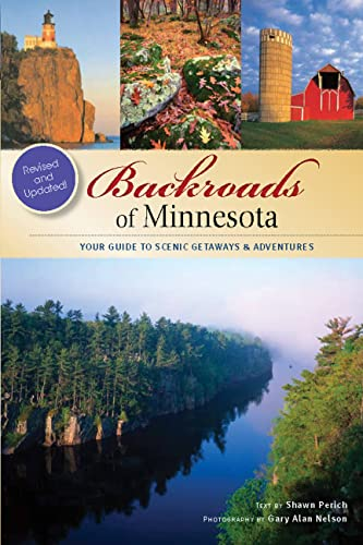 Backroads of Minnesota: Your Guide to Scenic: Perich, Shawn