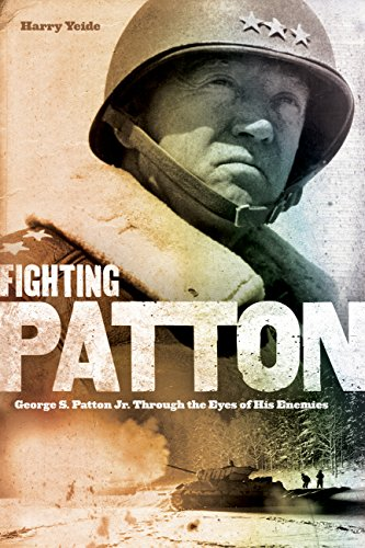 9780760341285: Fighting Patton: George S. Patton Jr. Through the Eyes of His Enemies