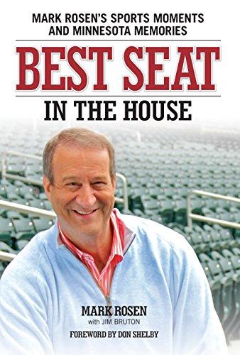 Best Seat in the House: Mark Rosen's: Rosen, Mark, and