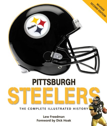 9780760342336: Pittsburgh Steelers, 3rd Edition: The Complete Illustrated History