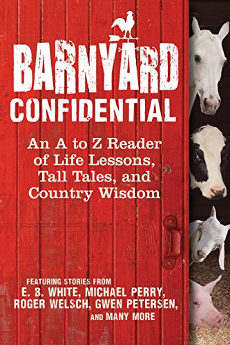 9780760342459: Barnyard Confidential: An A to Z Reader of Life Lessons, Tall Tales, and Country Wisdom