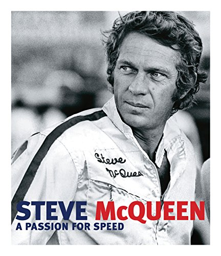 9780760342480: Steve McQueen: A Passion for Speed