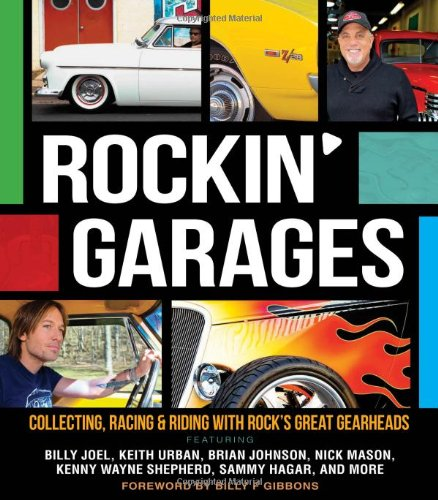 9780760342497: Rockin' Garages: Collecting, Racing & Riding with Rock's Great Gearheads