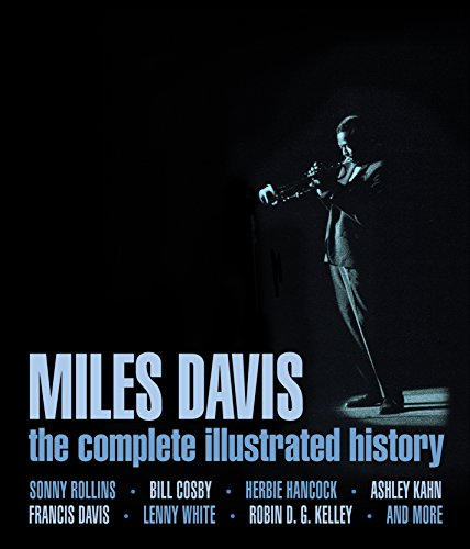 9780760342626: Miles Davis: The Complete Illustrated History
